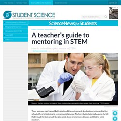 A teacher's guide to mentoring in STEM