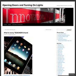 iPad in every TEACHER'S hand | Opening Doors and Turning On Lights