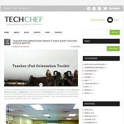 Teacher iPad Orientation Toolkit: 6 Tools Every Teacher Should Master