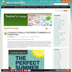 A Teacher's Guide to THE PERFECT SUMMER In 15 Simple Steps