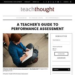 A Teacher's Guide To Performance Assessment