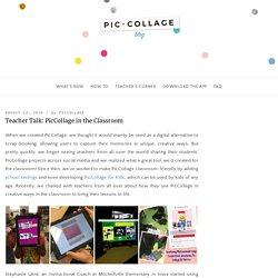 Teacher Talk: PicCollage in the Classroom – PicCollage