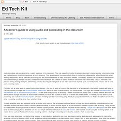 A teacher's guide to using audio and podcasting in the classroom