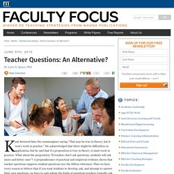 Teacher Questions: An Alternative?