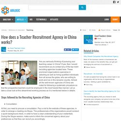 How does a Teacher Recruitment Agency in China works?