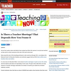 Is There a Teacher Shortage? That Depends How You Frame It - Teaching Now