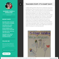 Teacher Stuff: It's Chart Day!! – Skinned Knees & Shoelaces (Holly)