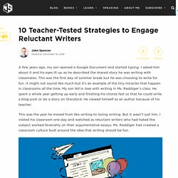 10 Teacher-Tested Strategies to Engage Reluctant Writers