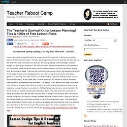 The Teacher's Survival Kit for Lesson Planning! Tips & 1000s of Free Lesson Plans