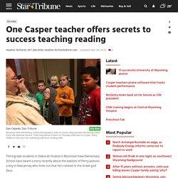 One Casper teacher offers secrets to success teaching reading