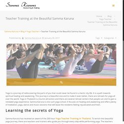Samma karuna – OSHO, Yoga Retreat and Yoga Teacher Training