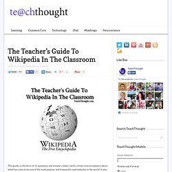 The Teacher's Guide To Wikipedia In The Classroom