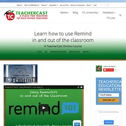 Learn how to use Remind (@RemindHQ) in and out of the classroom