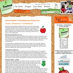 Teacherpreneur Resources from Laura Candler