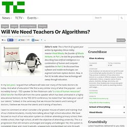 Will We Need Teachers Or Algorithms?