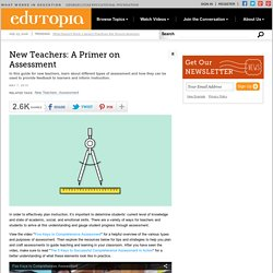 New Teachers: A Primer on Assessment