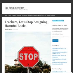 Teachers, Let's Stop Assigning Harmful Books