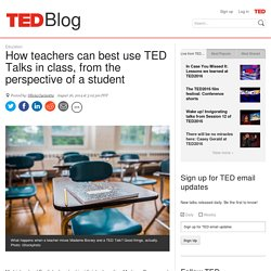 How teachers can best use TED Talks in class
