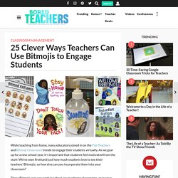25 Clever Ways Teachers Can Use Bitmojis to Engage Students