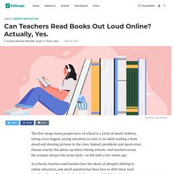 Can Teachers Read Books Out Loud Online? Actually, Yes.