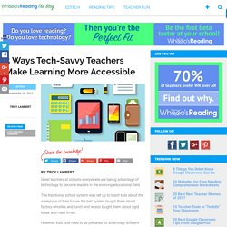 5 Tools Tech-Savvy Teachers are Using for 21st Century Learning