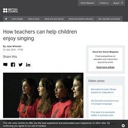 How teachers can help children enjoy singing