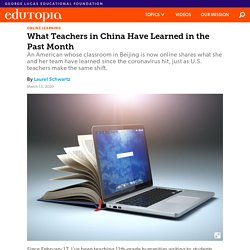 What Teachers in China Have Learned in the Past Month