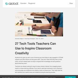 27 Tech Tools Teachers Can Use to Inspire Classroom Creativity