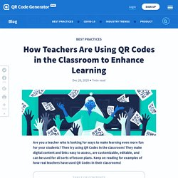 How Teachers Are Using QR Codes in the Classroom to Enhance Learning - QR Code Generator