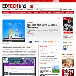 Teachers Test Drive Google's Classroom