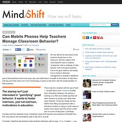 Can Mobile Phones Help Teachers Manage Classroom Behavior?