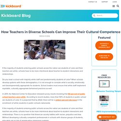 How Teachers in Diverse Schools Can Improve Their Cultural Competence