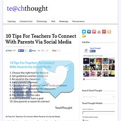 10 Tips For Teachers To Connect With Parents Via Social Media