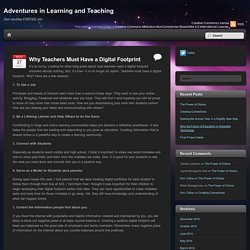 Why Teachers Must Have a Digital Footprint
