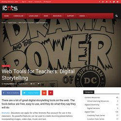 Web Tools for Teachers: Digital Storytelling