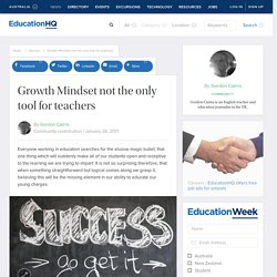 Growth Mindset not the only tool for teachers — EducationHQ Australia