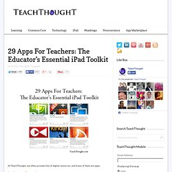 29 Apps For Teachers: The Educator's Essential iPad Toolkit