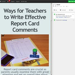 Ways for Teachers to Write Effective Report Card Comments