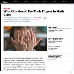 Math Teachers Should Encourage Their Students to Count Using Their Fingers in Class - The Atlantic