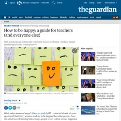 How to be happy: a guide for teachers (and everyone else)