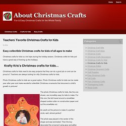Teachers' Favorite Christmas Crafts for Kids.html