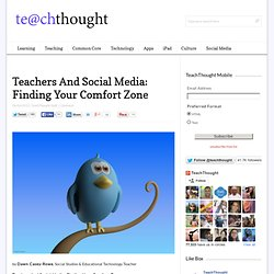 Teachers And Social Media: Finding Your Comfort Zone