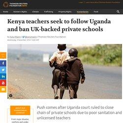 Kenya teachers seek to follow Uganda and ban UK-backed ...