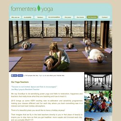 Best Yoga Teachers - Formentera Ibiza Goa India