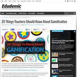 25 Things Teachers Should Know About Gamification