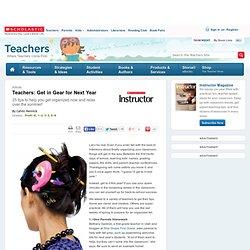 Teachers: Get in Gear for Next Year