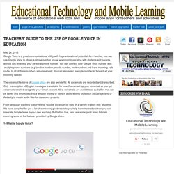 Teachers' Guide to The Use of Google Voice in Education
