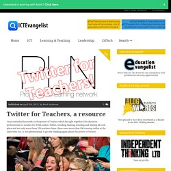 Twitter for Teachers, a resource