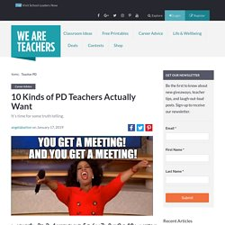 The PD Teachers Want to Truly Improve Their Teaching