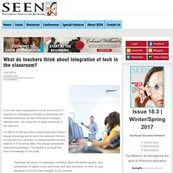 What do teachers think about integration of tech in the classroom?